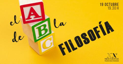 # Charla: EL ABC DE LA FILOSOFÍA