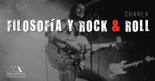 Charla: Filosofía y Rock & Roll